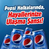 Pepsi kapaklarında hayallerinize ulaşma şansı!